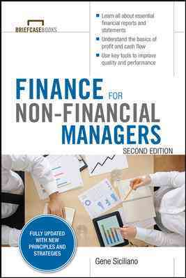 Finance for Non-financial Managers By Siciliano, Gene