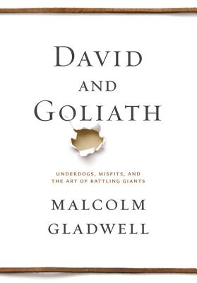 David and Goliath By Gladwell, Malcolm